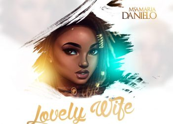 Lovely Wife By Msamaria Danielo